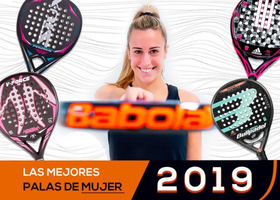 Mejores palas de pádel mujer 2019