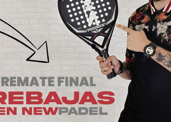 Lo mejor del Remate Final está en New Padel | Hasta el 85% de descuento